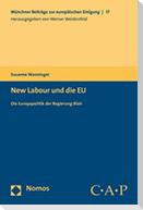 New Labour und die EU. Die Europapolitik der Regierung Blair