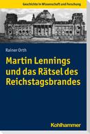 Martin Lennings und das Rätsel des Reichstagsbrandes