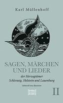 Sagen, Märchen und Lieder der Herzogtümer Schleswig, Holstein und Lauenburg. Band II
