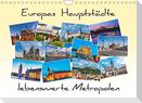 Europas Hauptstädte - lebenswerte Metropolen (Wandkalender 2022 DIN A4 quer)