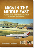Migs in the Middle East, Volume 2