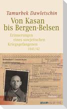 Von Kasan bis Bergen-Belsen