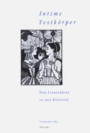 Jung-Kaiser, Ute (Hrsg.). Intime Textkörper - Der