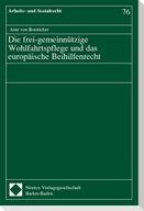 Die frei-gemeinnützige Wohlfahrtspflege und das europäische Beihilfenrecht. Dissertation