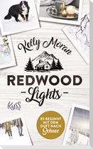 Redwood Lights - Es beginnt mit dem Duft nach Schnee