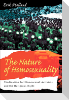 The Nature of Homosexuality: Vindication for Homosexual Activists and the Religious Right