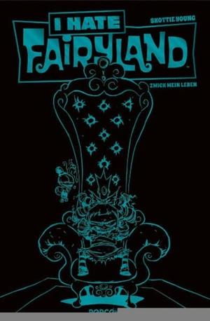 Young, Skottie. I hate Fairyland 02 - Luxusausgabe