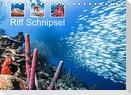 Riff Schnipsel (Tischkalender 2022 DIN A5 quer)