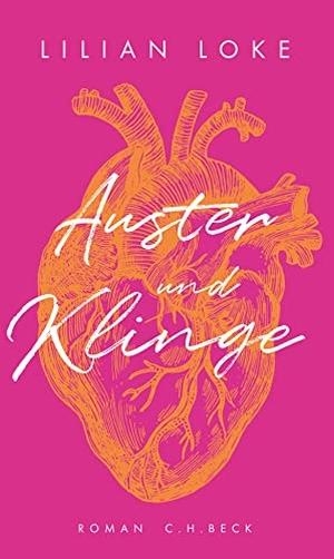Lilian Loke. Auster und Klinge - Roman. C.H.Beck, 2018.