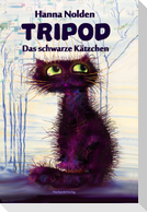 Tripod - Das schwarze Kätzchen