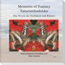 Moments of Fantasy, Naturseelenbilder