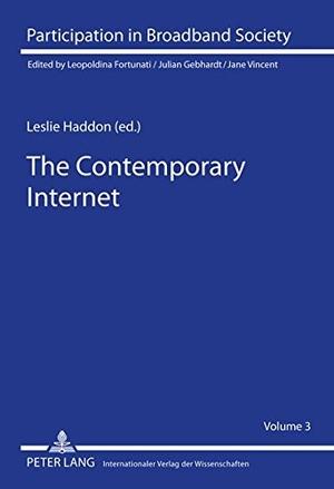 Haddon, Leslie (Hrsg.). The Contemporary Internet