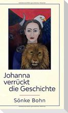 Johanna verrückt die Geschichte