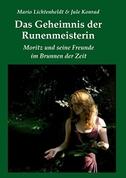 Das Geheimnis der Runenmeisterin