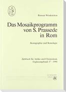 Das Mosaikprogramm von S. Prassede in Rom