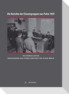 Die Berichte der Einsatzgruppen aus Polen 1939
