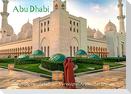 Abu Dhabi - Glanzvolle Hauptstadt der Vereinigten Arabischen Emirate (Wandkalender 2022 DIN A2 quer)