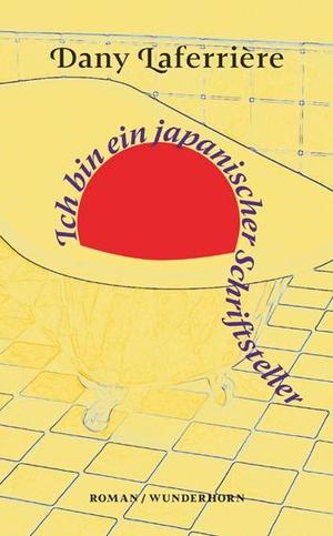Dany Laferrière / Beate Thill. Ich bin ein japani