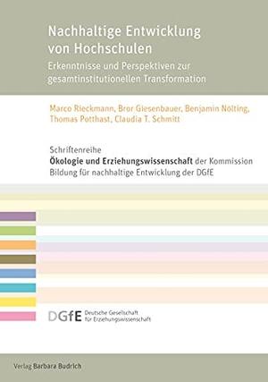 Rieckmann, Marco / Bror Giesenbauer et al (Hrsg.). Nachhaltige Entwicklung von Hochschulen - Erkenntnisse und Perspektiven zur gesamtinstitutionellen Transformation. Budrich, 2021.
