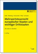 Mehrwertsteuerrecht europäischer Staaten und wichtiger Drittstaaten
