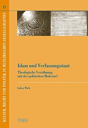 Lukas Wick. Islam und Verfassungsstaat - Theologische Versöhnung mit der politischen Moderne?. Ergon - ein Verlag in der Nomos Verlagsgesellschaft mbH & Co. KG, 2009.
