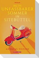 Mein unfassbarer Sommer in Sitebüttel