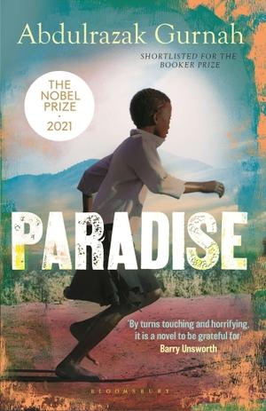 Gurnah, Abdulrazak. Paradise. Bloomsbury Publishing PLC, 2004.