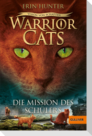Warrior Cats -06/1. Vision von Schatten. Die Mission des Schülers