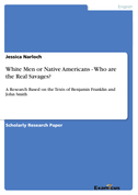 White Men or Native Americans - Who are the Real Savages?