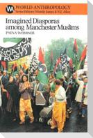 Imagined Diasporas Among Manchester Muslims: The Public Performance of Pakistani Transnational Identity Politics
