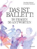 Das ist Ballett!