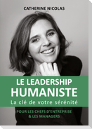 Le Leadership Humaniste