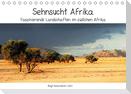 Sehnsucht Afrika - Faszinierende Landschaften im südlichen Afrika (Tischkalender 2021 DIN A5 quer)