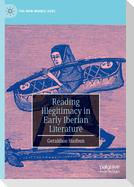 Reading Illegitimacy in Early Iberian Literature