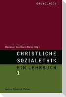 Christliche Sozialethik 1. Grundlagen