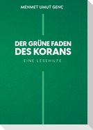 Der grüne Faden des Korans