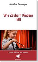 Wie Zaubern Kindern hilft