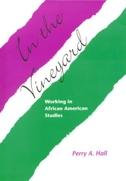In the Vineyard: Working in African American Studies