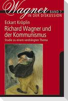 Richard Wagner und der Kommunismus
