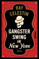 Gangsterswing in New York