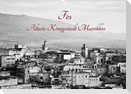 Fès - Älteste Königsstadt Marokkos (Wandkalender 2022 DIN A2 quer)
