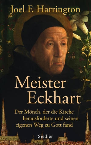 Harrington, Joel F.. Meister Eckhart - Der Mönch,