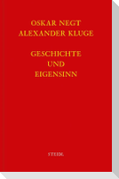 Werkausgabe Bd. 6.1 / Geschichte und Eigensinn I: Geschichtliche Organisation der Arbeitsvermögen
