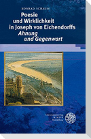 Poesie und Wirklichkeit in Joseph von Eichendorffs 'Ahnung und Gegenwart'