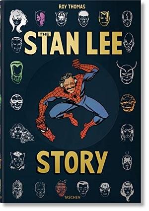 Roy Thomas / Stan Lee. The Stan Lee Story. TASCHEN GmbH, 2019.