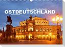 Ostdeutschand - die neuen Bundesländer (Wandkalender 2022 DIN A3 quer)