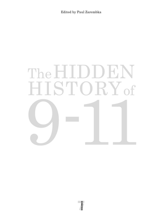 The Hidden History Of 9-11. Seven Stories Press,U.