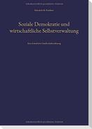 Soziale Demokratie und wirtschaftliche Selbstverwaltung