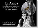 IGI ARABA - Der Traum beginnt (I)