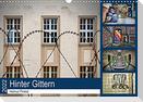 Hinter Gittern (Wandkalender 2022 DIN A3 quer)